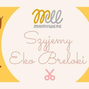 Szyjemy razem Eko Breloki :)