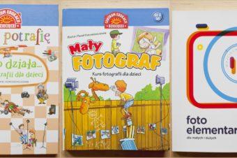 Książki o fotografii dla dzieci – jaką wybrać?